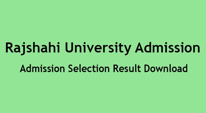 Ru Admission Selection Result 2021