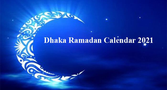 Dhaka Ramadan Calendar 2021