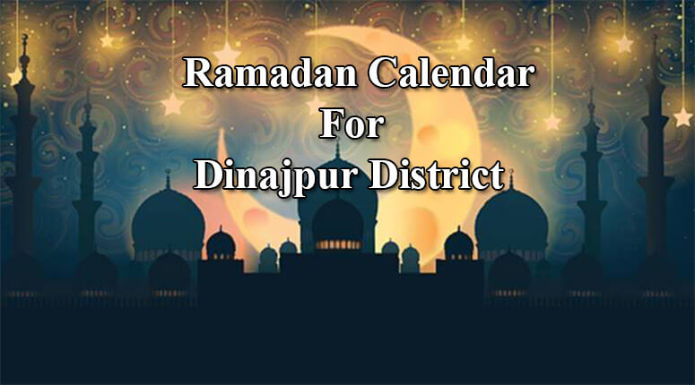Dinajpur Ramadan Timings 2021