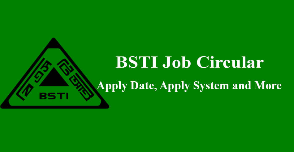 BSTI Job Circular 2021