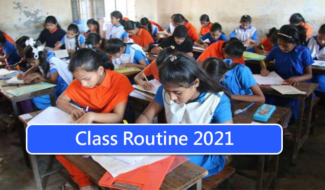Collage School Class Routine 2021